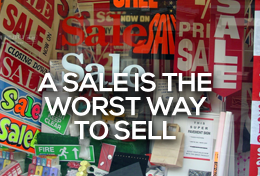 A sale is the worst way to sell